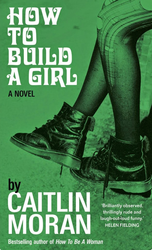 how-to-build-a-girl-caitlin-moran1