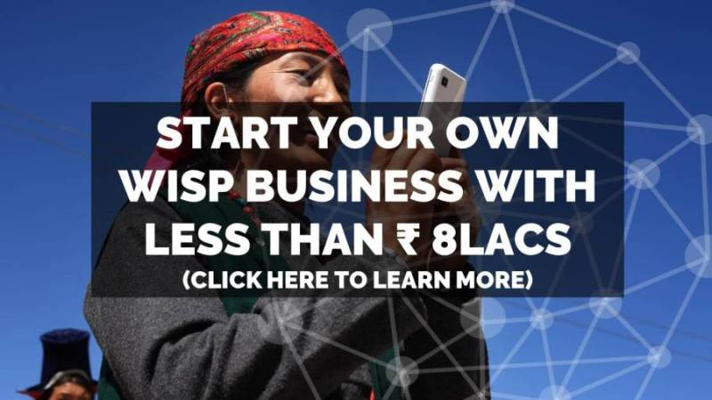 start-wisp-business-become-wisp-own-wisp-minimum-investment-for-wisp-how-to-become-an-internet-service-provider-isp-in-india-own-business-wisp-setup-franchise