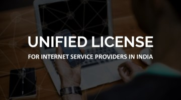 Unified license for internet service providers in india - unified license isps