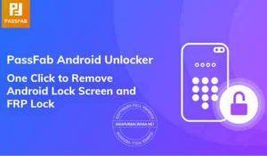 passfab-android-unlocker-full-version-300x175-4729755