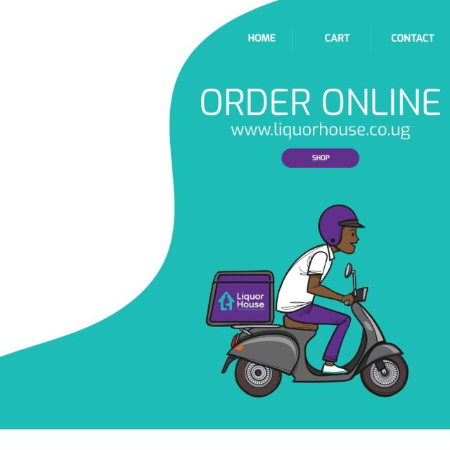 Ugandan Online Liquor store Liquor House brings enjoyments even closer to you with launch of new web delivery platform. 5 MUGIBSON WRITES