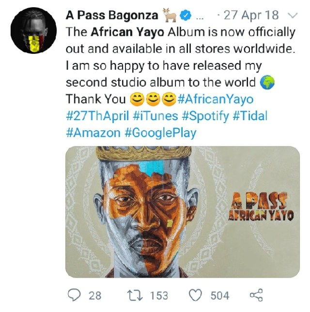 Lyrical Maestro A Pass' African Yayo album turns two years today. 8 MUGIBSON WRITES