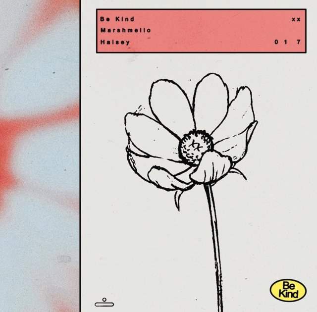 New Music: Halsey and Marshmello's heartfelt new single 'Be Kind'. Listen Here: - 3 MUGIBSON WRITES