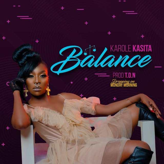 "Audio: New Karole Kasita's ""Balance"". Listen Here: - 2 MUGIBSON WRITES"