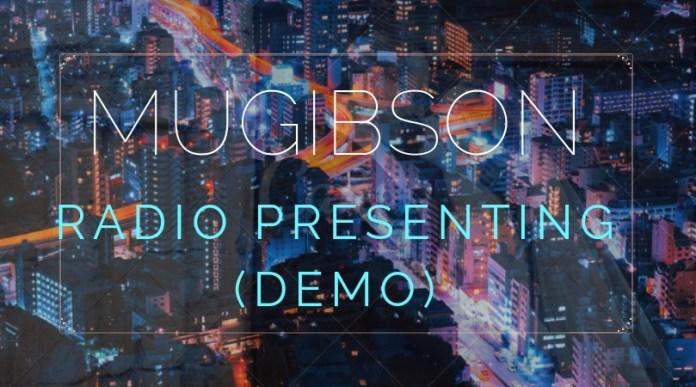 Introducing the Mugi Talks Podcasts: The Mugibson media story. 15 MUGIBSON WRITES