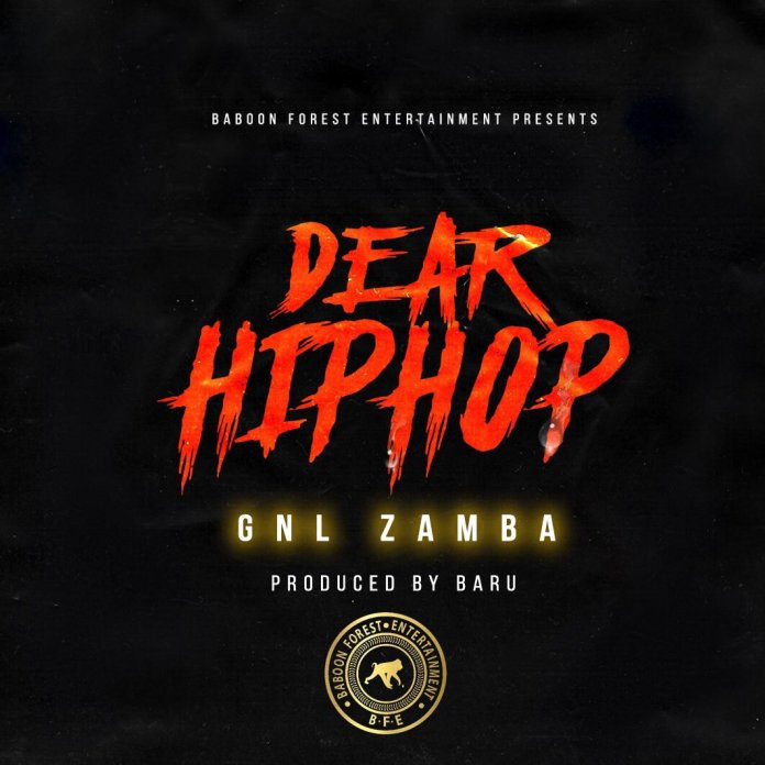 Review: GNL Zamba's new Luga-flow track 'Dear Hiphop'. Listen Here:- 4 MUGIBSON WRITES
