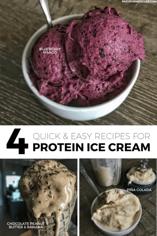 4 ways to make protein ice cream. Recipes include strawberry, blueberry mango, chocolate peanut butter and banana, and piña colada.