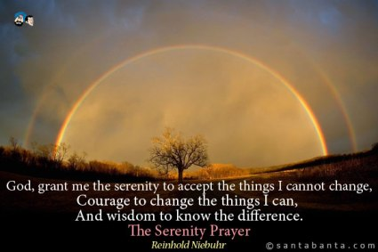 God, grant me the serenity to accept the things i cannot change-the serenity prayer