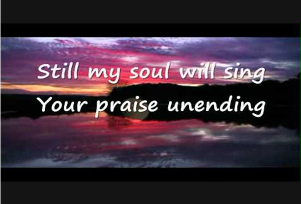 I will praise you Lord