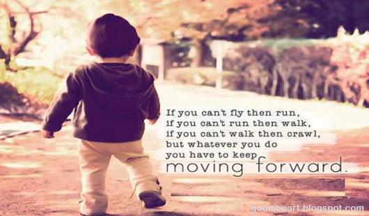 Lord keep me moving forward