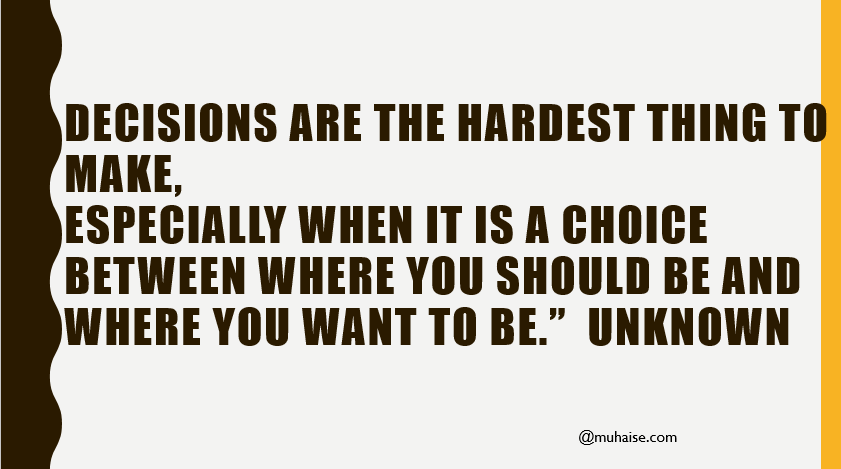 Inspirational quote on decision making