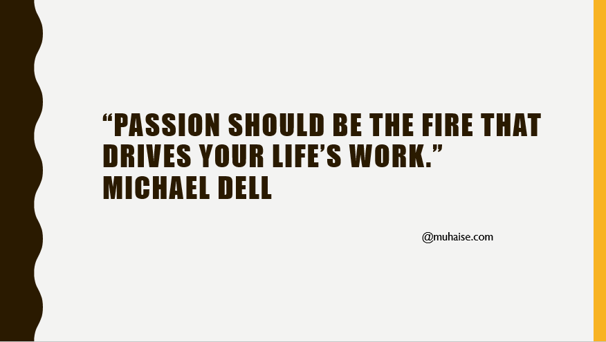 Inspirational quote about passion