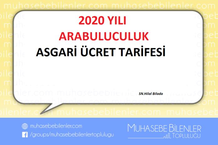 2020 YILI ARABULUCULUK ASGARİ ÜCRET TARİFESİ
