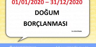 01/01/2020 – 31/12/2020 DOĞUM BORÇLANMASI