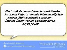 Elektronik Ortamda Düzenlenmesi Gereken Faturanın Kağıt Ortamında Düzenlenmesi İle İlgili Danıştay Kararı -13.05.2020