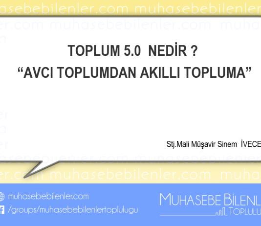 """TOPLUM 5.0 NEDİR ? : """"AVCI TOPLUMDAN AKILLI TOPLUMA"""""""