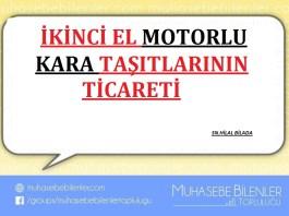 İKİNCİ EL MOTORLU KARA TAŞITLARININ TİCARETİ