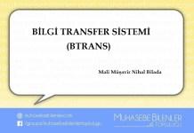 BİLGİ TRANSFER SİSTEMİ (BTRANS)
