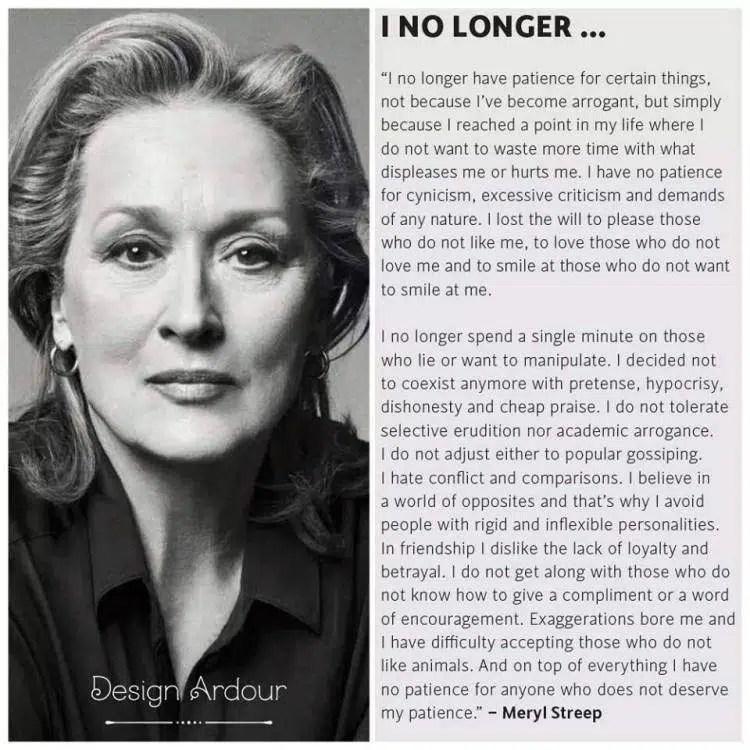 Ya No Tengo Paciencia La Sabia Reflexión Que Meryl Streep