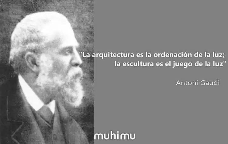 15 Frases De Antoni Gaudí Sobre La Arquitectura El Arte La
