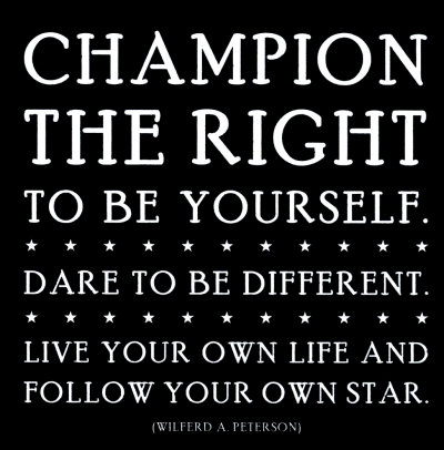 champion your right to be yourself