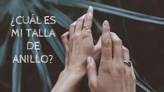 ¿Cómo saber la talla de anillo que necesito?