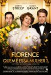 """""""Florence - Quem É Essa Mulher?"""""""