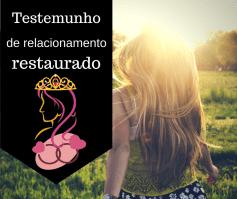 Testemunho de relacionamento restaurado