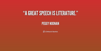quote-Peggy-Noonan-a-great-speech-is-literature-234483