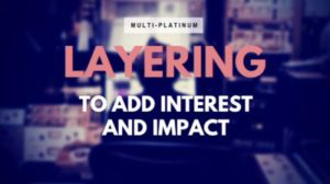 Blog-Layering-sounds-to-add-interest-and-impact
