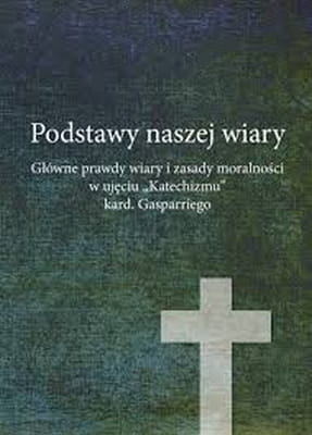 Stanisław Krajski - Podstawy naszej wiary