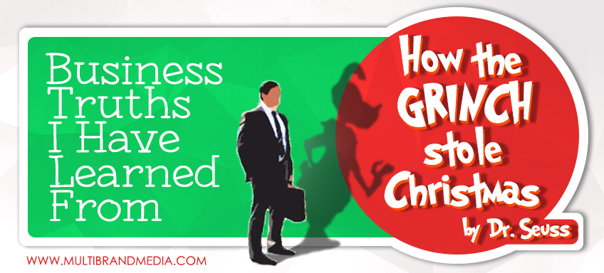 Business Truths I've Learned from How the Grinch Stole Christmas by Dr Seuss