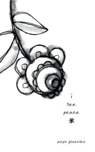 i see peace book cover, courtesy of Maya Gonzalez.