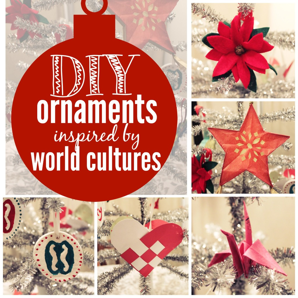 Diy Christmas Ornaments Inspired By World Cultures