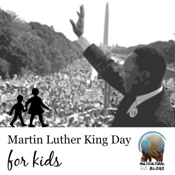 Martin Luther King Day for Kids on Multicultural Kid Blogs