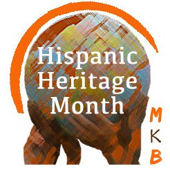 Hispanic Heritage Month Series 2018 | Multicultural Kid Blogs