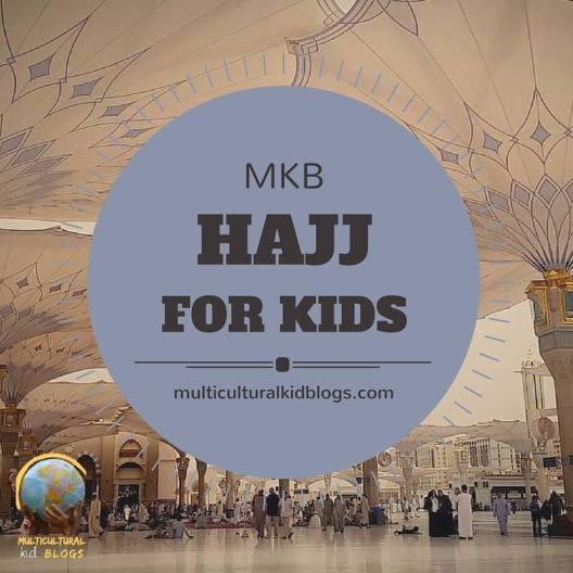 Hajj for Kids | Multicultural Kid Blogs
