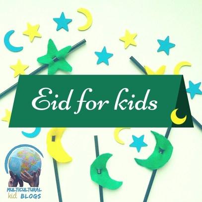 Eid for Kids | Multicultural Kid Blogs