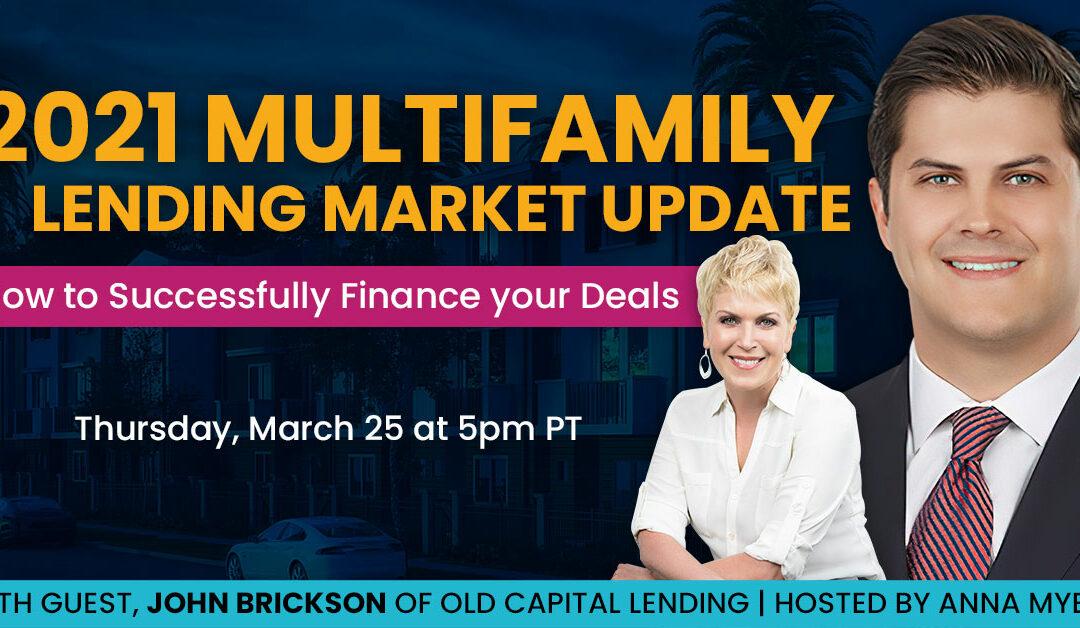 2021 Multifamily Lending Market Update