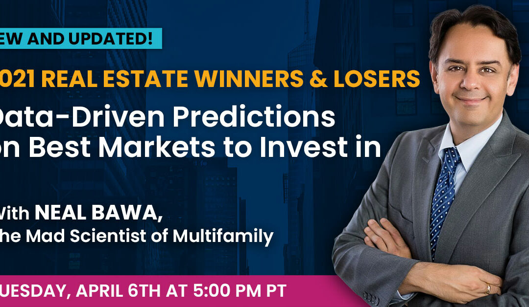2021 Real Estate Winners & Losers: Data-Driven Predictions on Best Markets to Invest In