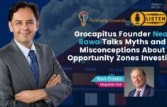 Grocapitus Founder Neal Bawa Talks Myths and Misconceptions About Opportunity Zones Investing