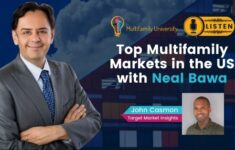 Top Multifamily Markets in the US with Neal Bawa