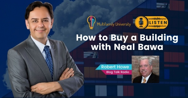 How To Buy A Building with Neal Bawa
