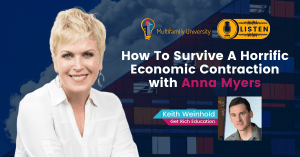How To Survive A Horrific Economic Contraction with Anna Myers - Podcast Banner