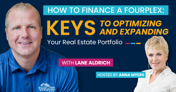 How to Finance a Fourplex: Keys to Optimizing and Expanding your Real Estate Portfolio