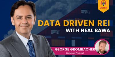 Data Driven REI with Neal Bawa
