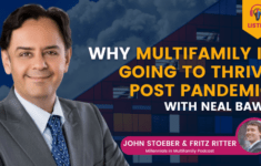 Why Multifamily Is Going To Thrive Post Pandemic with Neal Bawa