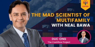 The Mad Scientist of Multifamily with Neal Bawa