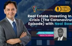 Real Estate Investing In A Crisis (The Coronavirus Episode) with Neal Bawa