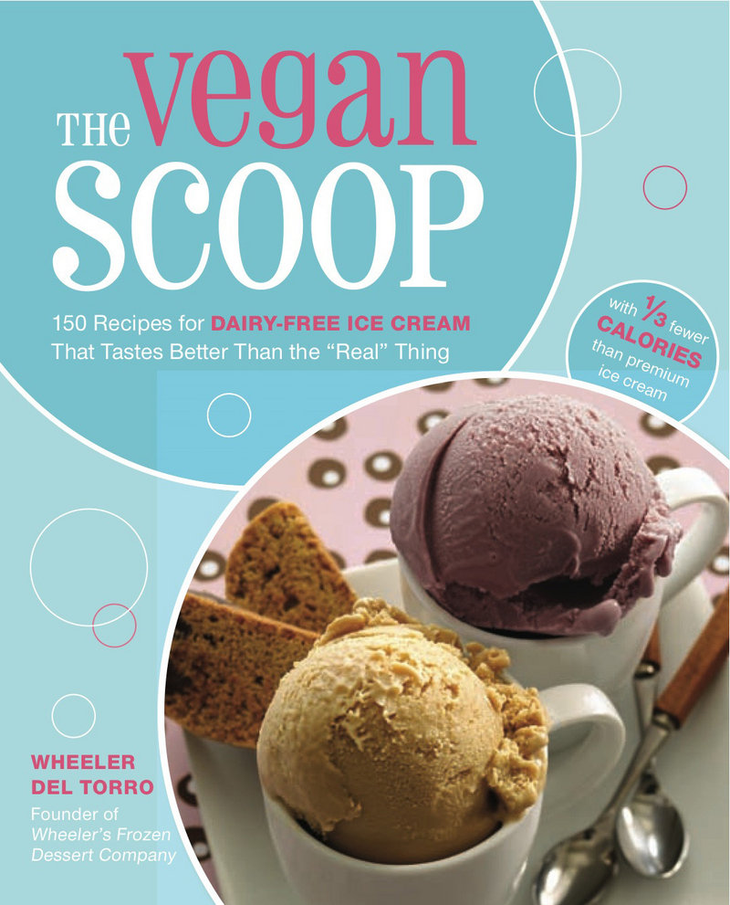 """""""The Vegan Scoop"""" is the product of chef Wheeler del Torro, who owns Wheeler's Frozen Desserts in Boston."""